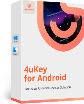 Tenorshare 4uKey for Android(Mac)