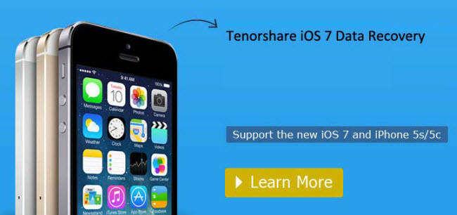 Tenorshare iOS Data Recovery  Recover New iOS 7 iPhone\/iPad\/iPod Data  Tenorshare