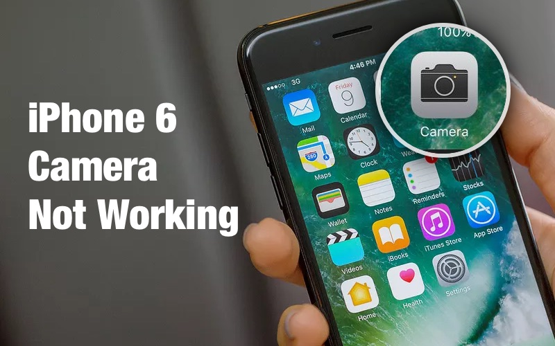 Easy Ways to Fix iPhone 6 Camera Not Working