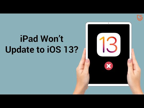 iPad Won't Update to iOS 13? Here is the Fix